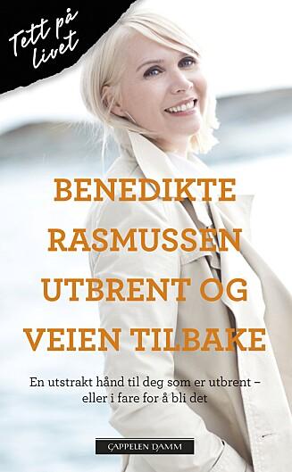 HJELPER ANDRE: Benedikte Rasmussen har skrevet boken «Utbrent og veien tilbake» (Cappelen Damm). Foto: Astrid Waller