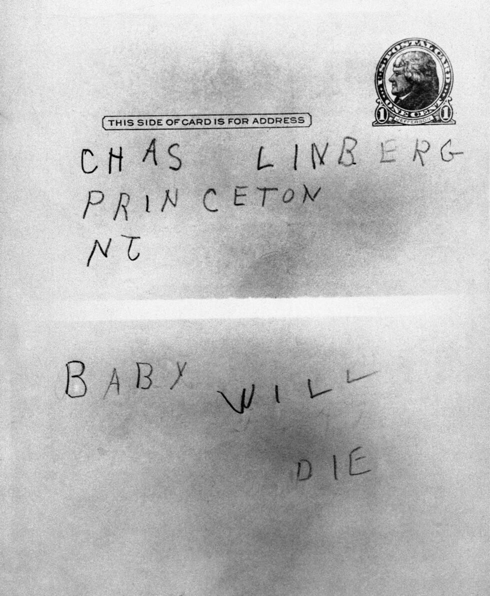 NYTT BREV: Dette brevet ble sendt til Lindbergh-familien etter kidnappingen. I brevet sto det at babyen kom til å dø - dersom løsepenger ikke ble avlevert. Foto: NTB Scanpix