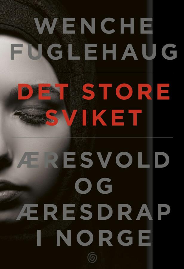 DET STORE SVIKET: En bok om tvang og vold i Norge i dag. FOTO: Produsenten
