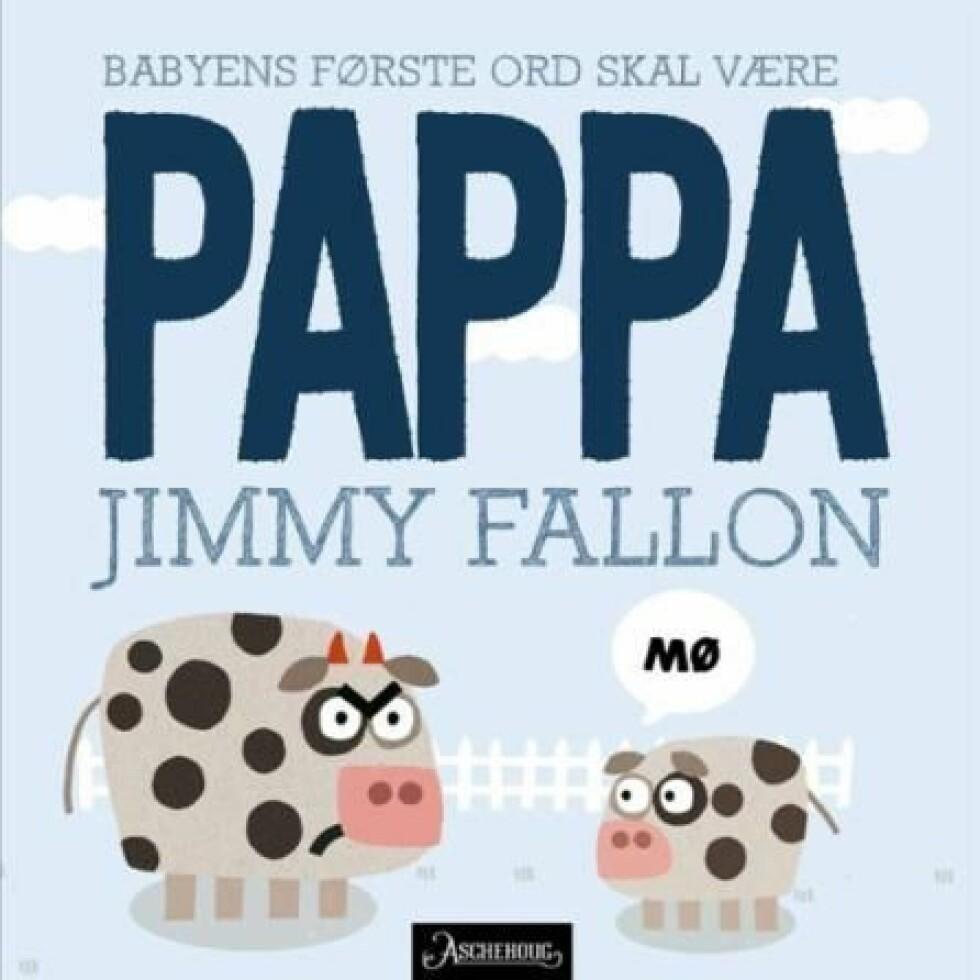 Bok av Jimmy Fallon |149,-| https://www.ark.no/boker/Jimmy-Fallon-Babyens-forste-ord-skal-vaere-pappa-9788203262746?gclid=Cj0KCQiArqPgBRCRARIsAPwlHoWpm_eWTTeWuluDovCZzozfS4oBMY-LYao-y2kvtI1CdxtPnw-HaAQaAm8YEALw_wcB&gclsrc=aw.ds