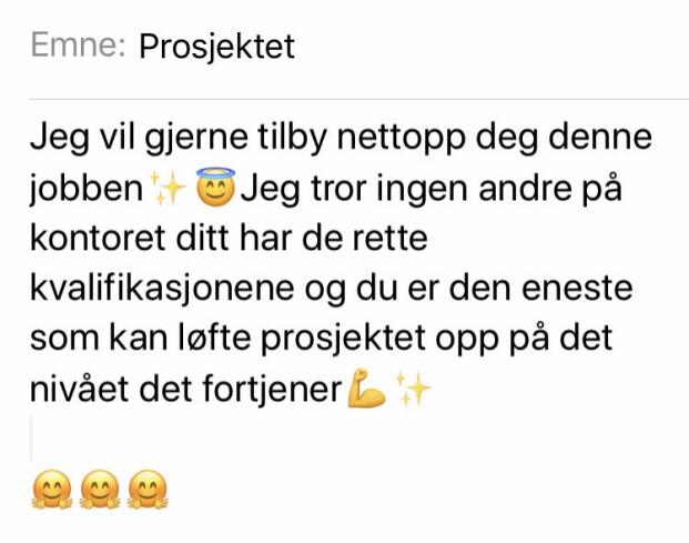 MOT SIN HENSIKT: Bruk av emojis som smisk for å få noe til å utføre noe for deg, kan føre til at mottakeren ber om en gjentjeneste. FOTO: Hege Løvstad Toverud