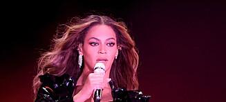 – Om det lekket ut at Beyoncé skulle komme, ville hun avlyse