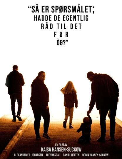 KORTFILM: Filmens tittel er et sitat fra statsminister Erna Solberg under koronapandemien. FOTO: Privat
